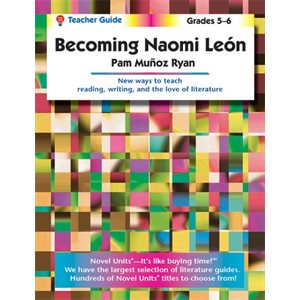 Becoming Naomi Leon Teacher Guide